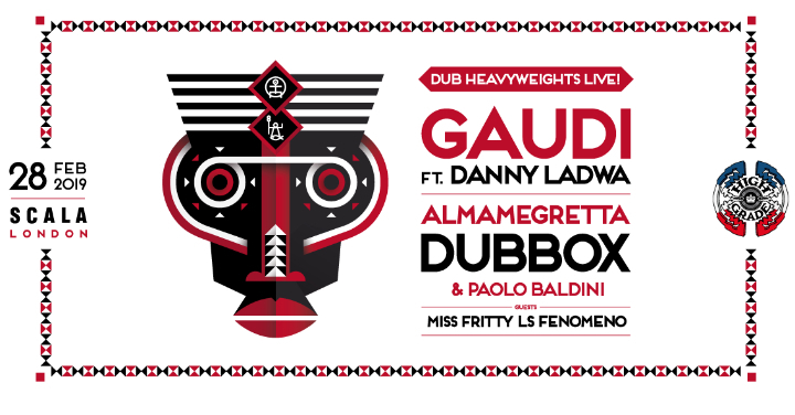 Dub heavyweights w/Gaudi, Almamegretta & Paol