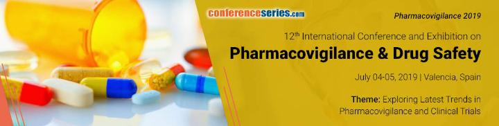 12th International Conference & Exhibition on Pharmacovigilance & Drug Safety