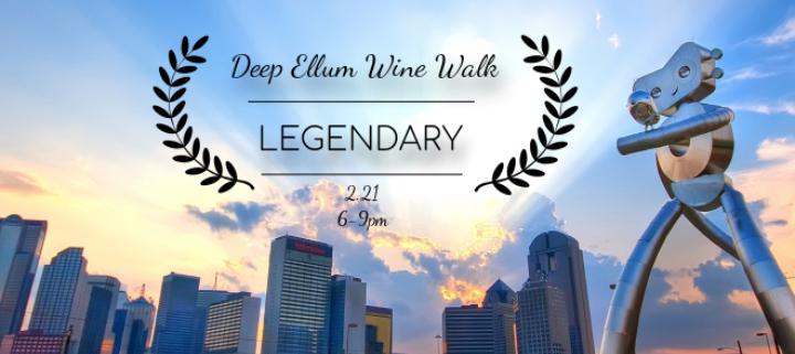 Deep Ellum Wine Walk: Legendary