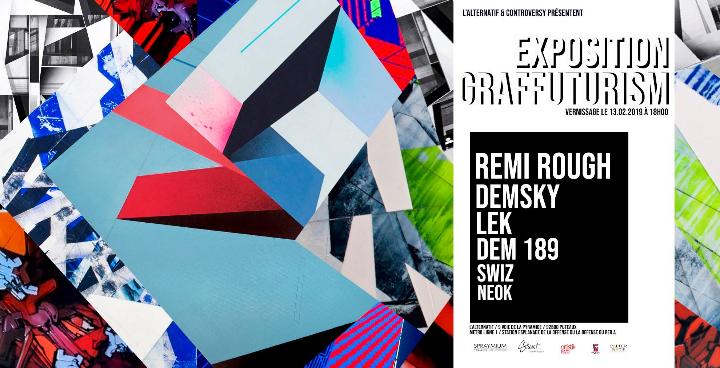 GRAFFUTURISM avec REMI ROUGH / DEMSKY / LEK / DEM189 / SWIZ / NEOK