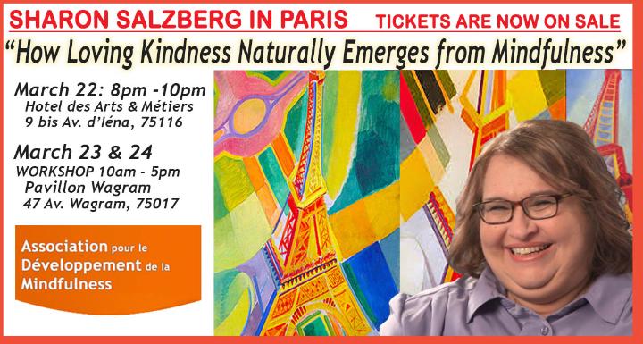 Sharon Salzberg 3 day Workshop in Paris March 22, 23 & 24, 2019