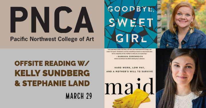 PNCA Offsite reading w/ Kelly Sundberg & Stephanie Land