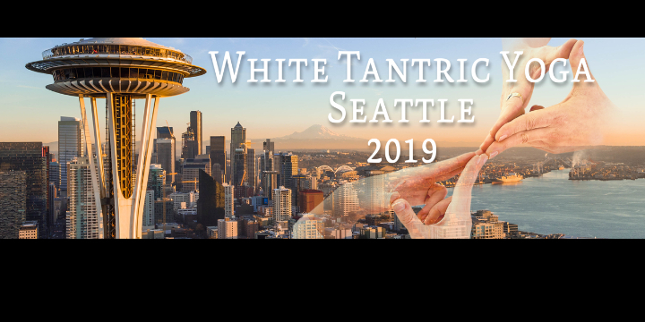 White Tantric Yoga Seattle - Bellevue, May 4t