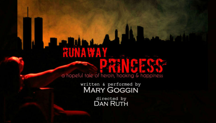 Runaway Princess..A Hopeful Tale of Heroin, Hooking and Happiness
