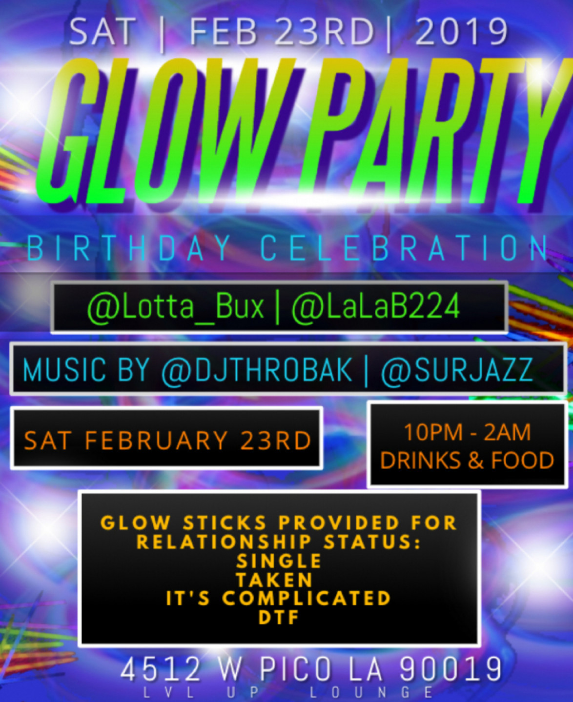 GLOW PARTY @ LVL UP LOUNGE