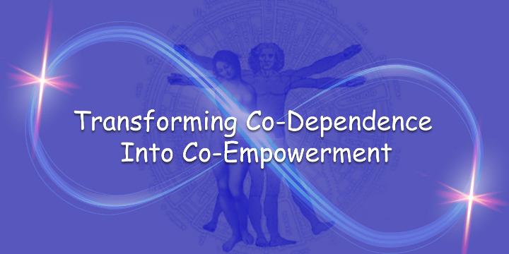 Transforming Co-Dependence Into Co-Empowermen