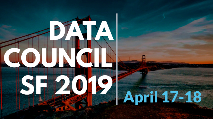 Data Council San Francisco 2019
