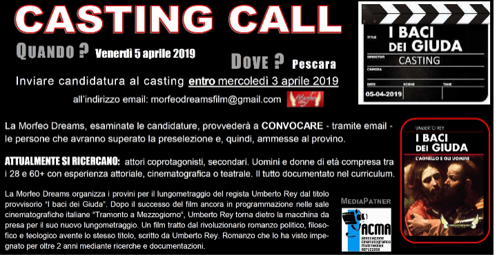 """PESCARA: casting della Morfeo Dreams per il film """"I baci dei Giuda"""""""