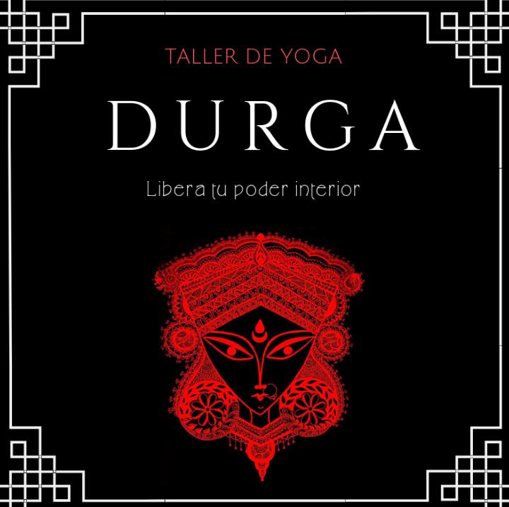 Taller de yoga: Durga, despertando tu poder interior