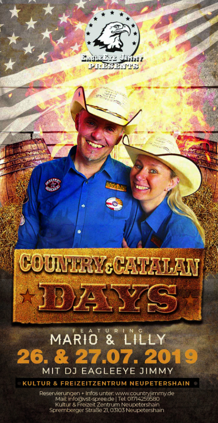Country & Catalan Days mit Mario & Lilly Hollnsteiner sowie EagleEye Jimmy in Neupetershain am 26.&27.07.2019!!