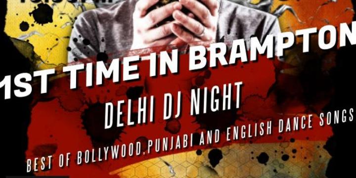 Delhi DJ Night in Brampton, Ladies(Sold Out), Early Bird @$10