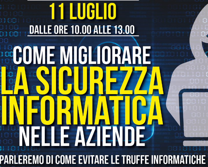 Evento sulla Sicurezza Informatica nelle Aziende
