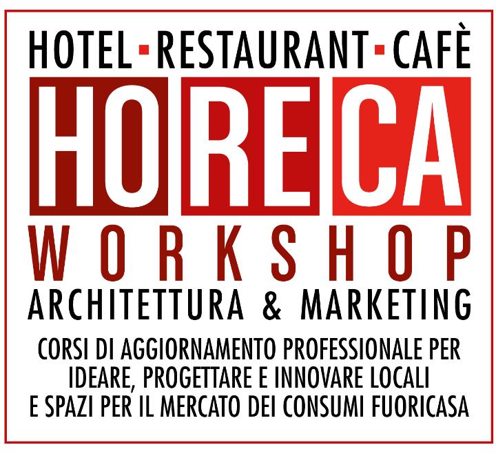 Corso intensivo HORECA WORKSHOP -Ideare e realizzare locali e ristoranti di successo