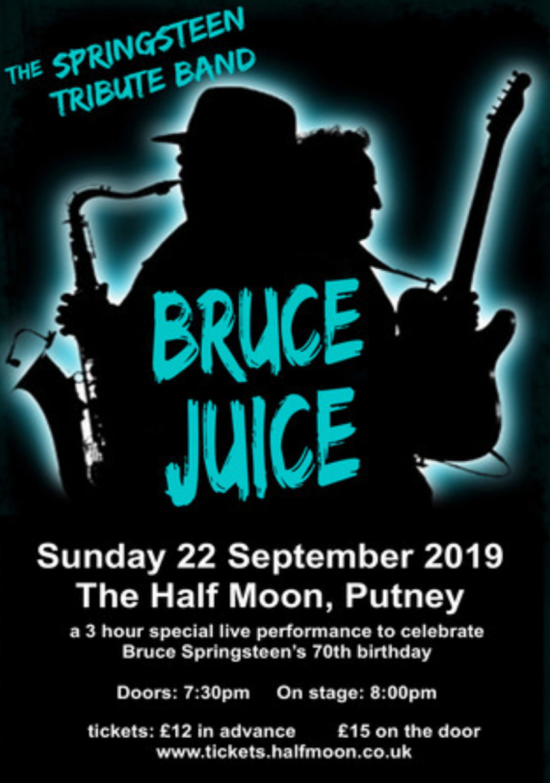 Bruce Juice Bruce Springsteen Tribute Live at Half Moon Putney London 22/09