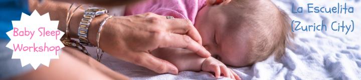 Baby Sleep Workshop (0 to 6 months) in Zurich City