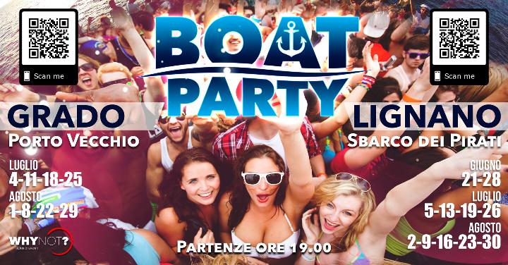 WhyNot Boat Party   Lignano Sabbiadoro - Grado