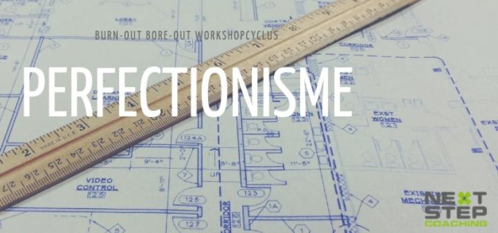 Workshop: Perfectionisme