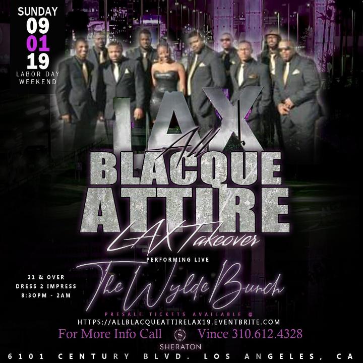 The All Blacque Attire Takeover (LAX Sheraton)