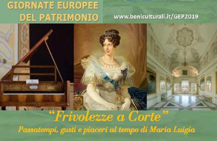 """""""Frivolezze a Corte"""" Passatempi, gusti e piaceri al tempo di Maria Luigia."""