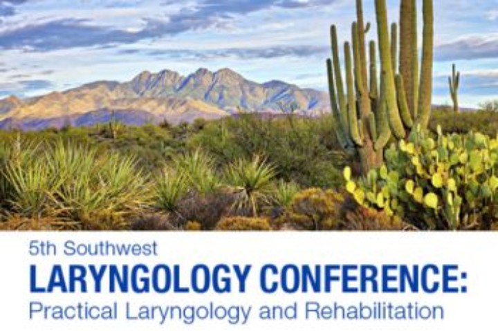 5th Southwest Laryngology Conference: Practical Laryngology