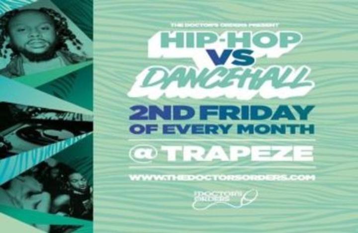 Hip-Hop vs Dancehall - Easter Special @ Trapeze Basement - Fri 10th April