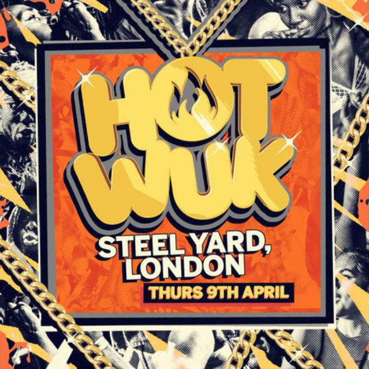 The Heatwave presents Hot Wuk London