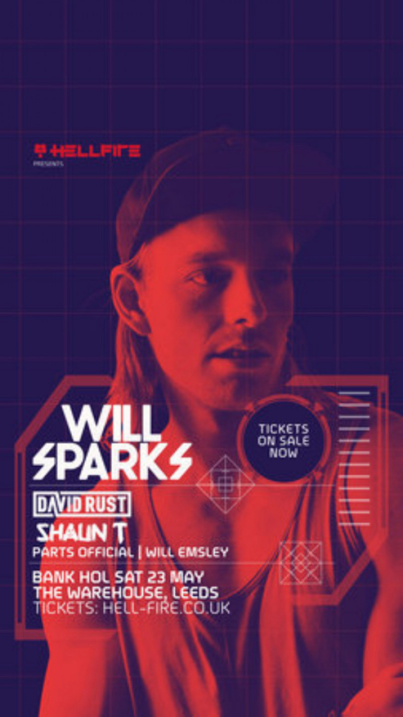 Hellfire Presents: Will Sparks, David Rust and More